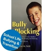 School Life, Bullying & Transition