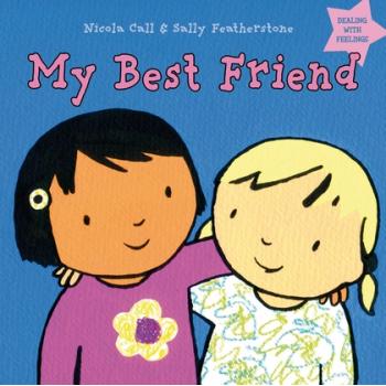 My Best Friend - How it feels to be a best friend