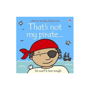 Usborne Thats not my pirate book - Interactive, sensory book
