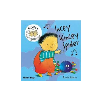 Childs Play Insey Winsey Spider Signing (Board Book) - Rhyming and sing along book