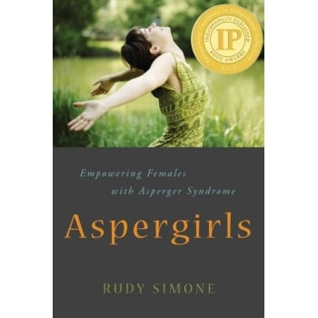 Aspergirls Empowering Females with Asperger Syndrome Book