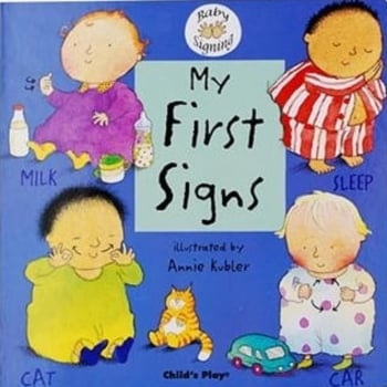 Childs Play My First Signs (Board Book) - Rhyming and sing along book