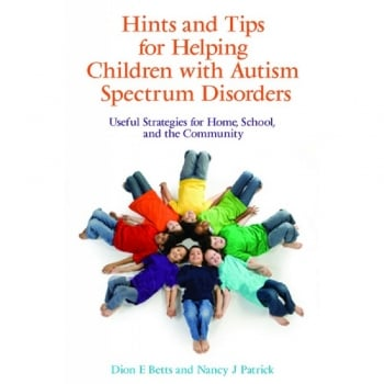 Hints and Tips for Helping Children with Autism Spectrum Disorders Book