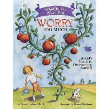 What To Do When You Worry Too Much-A KidS Guide To Overcoming Anxiety Book