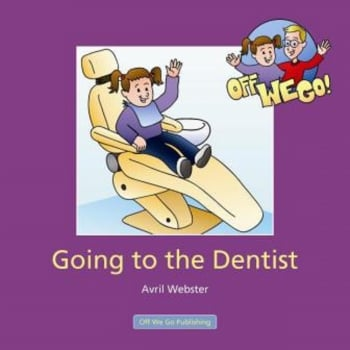 Off We Go Going to the Dentist Book
