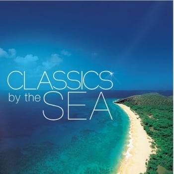 Classics by the Sea - Relaxation CD
