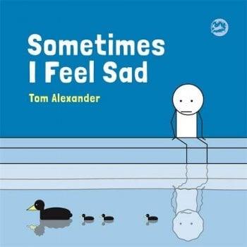 Sometimes I Feel Sad Book