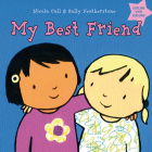 My Best Friend - How it feels to be a best friend