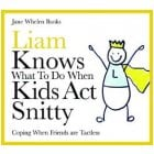 Liam Knows What To Do When Kids Act Snitty