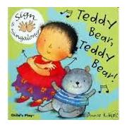 Teddy Bear, Teddy Bear Signing (Board Book) - Rhyming and sing along book