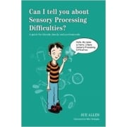 Can I tell you about Sensory Processing Difficulties? Book