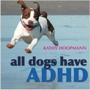 All Dogs Have ADHD Book