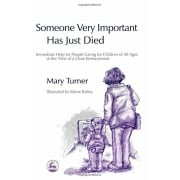 Someone Very Important Has Just Died Book