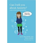 Can I tell you about Anxiety? Book