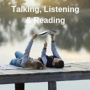 Talking, Listening & Reading