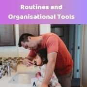 Routines & Organisational Tools