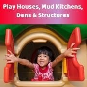 Play Houses, Mud Kitchens, Dens & Structures