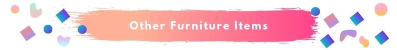 Other Furniture Items