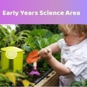 Early Years Science Area