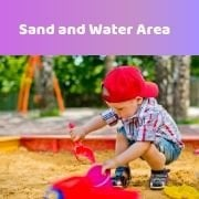 Sand & Water Areas