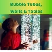 Bubble Tubes, Walls & Tables