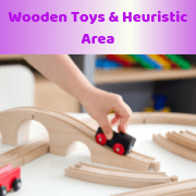 Wooden Toys & Heuristic Area
