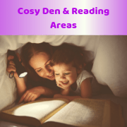 Cosy Den & Reading Areas