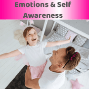 Emotions & Self Awareness