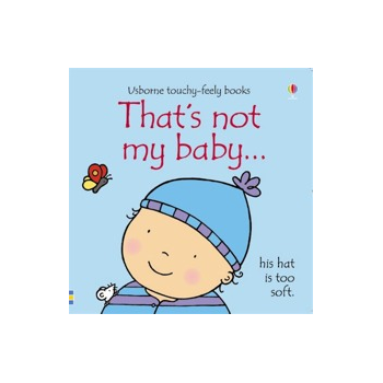 Usborne Thats Not My Baby (Boy) Book - Interactive, sensory book