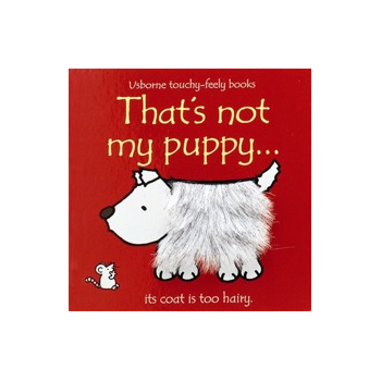 Usborne Thats not my puppy book - Interactive, sensory book