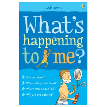 Usborne Whats happening to me? (boy) book - A book about puberty