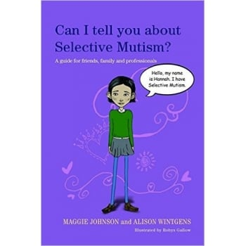 Can I tell you about Selective Mutism? Book