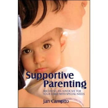 Supportive Parenting Book- Becoming an Advocate for Your Child