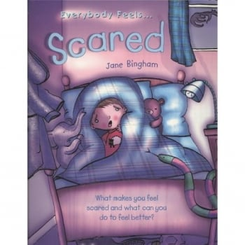 Everybody Feels ... Scared (Soft Back)
