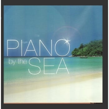 Piano By The Sea - Relaxation CD