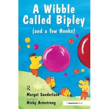 A Wibble Called Bipley - A Story for Children Who Have Hardened Their Hearts or Becomes Bullies