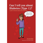 Can I tell you about Diabetes (Type 1)? Book
