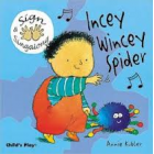 Insey Winsey Spider Signing (Board Book) - Rhyming and sing along book