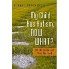 My Child Has Autism, Now What Book?