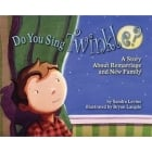 Do You Sing Twinkle? A Story About Remarriage and New Family Book