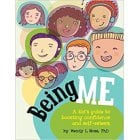 Being Me- A Kids Guide to Boosting Confidence and Self-esteem Book