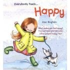 Everybody feels ..Happy Book - Help children cope with confusing feelings