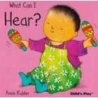 What Can I Hear? Small Senses Board Book
