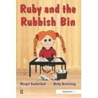 Ruby and the Rubbish Bin - A book for children with low self esteem