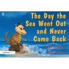 The Day the Sea Went Out and Never Came Back - For children who have lost someone