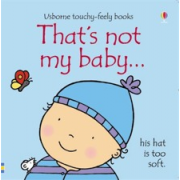Thats Not My Baby (Boy) Book - Interactive, sensory book