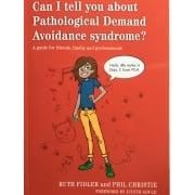Can I Tell You About Pathological Demand Avoidance Syndrome? Book
