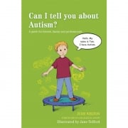 Can I Tell You about Autism? A Guide Book
