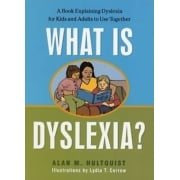 What is Dyslexia? Book - Explaining Dyslexia to Kids and Adults