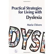 Practical Strategies for Living with Dyslexia Book